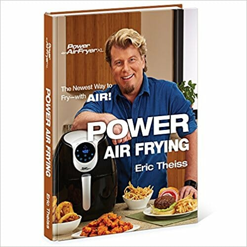 Cooking with Eric Theiss Power Air Fryer